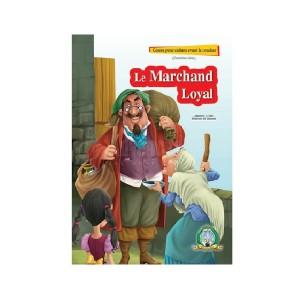 Livre les Contes pour enfants avant le coucher Le Marchand Loyal (2ème Série)