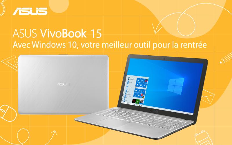 ASUS ViviBook 15 avec Windows 10, votre meilleur outil de la rentrée