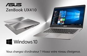 Laptop ASUS ZenBook UX410 Windows 10 Vous Changez d'ordinateur ? Hissez votre niveau d'exigence