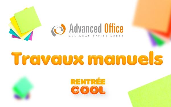 Advanced office - Rentrée Cool - Travaux manuels